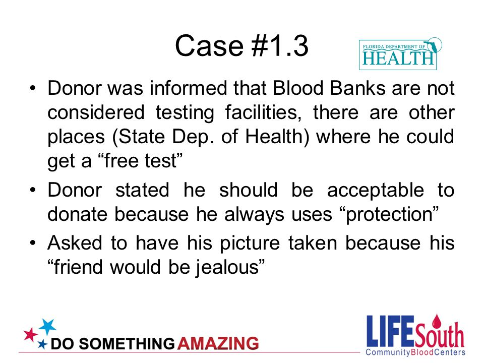 Case #3.7 In contrast, there are many other cases of therapeutic donors and their physicians who are unable to provide evidence that the original diagnosis is not present on further evaluations