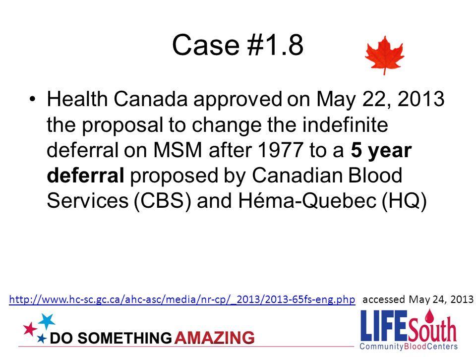 Case #3.2 Donor gave two whole blood donations as allogeneic volunteer donor, during the third attempt his hemoglobin was above 19.0 g/dL Deferred until a physician provides diagnosis or order for therapeutic phlebotomy Donor returned with doctor's order for therapeutic phlebotomies for Polycythemia
