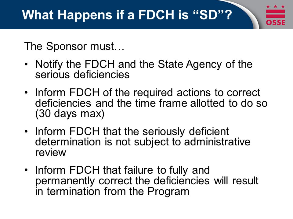 What Happens if a FDCH is SD .