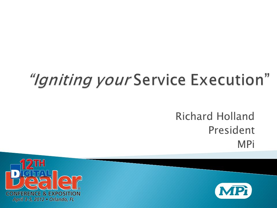 Richard Holland President MPi