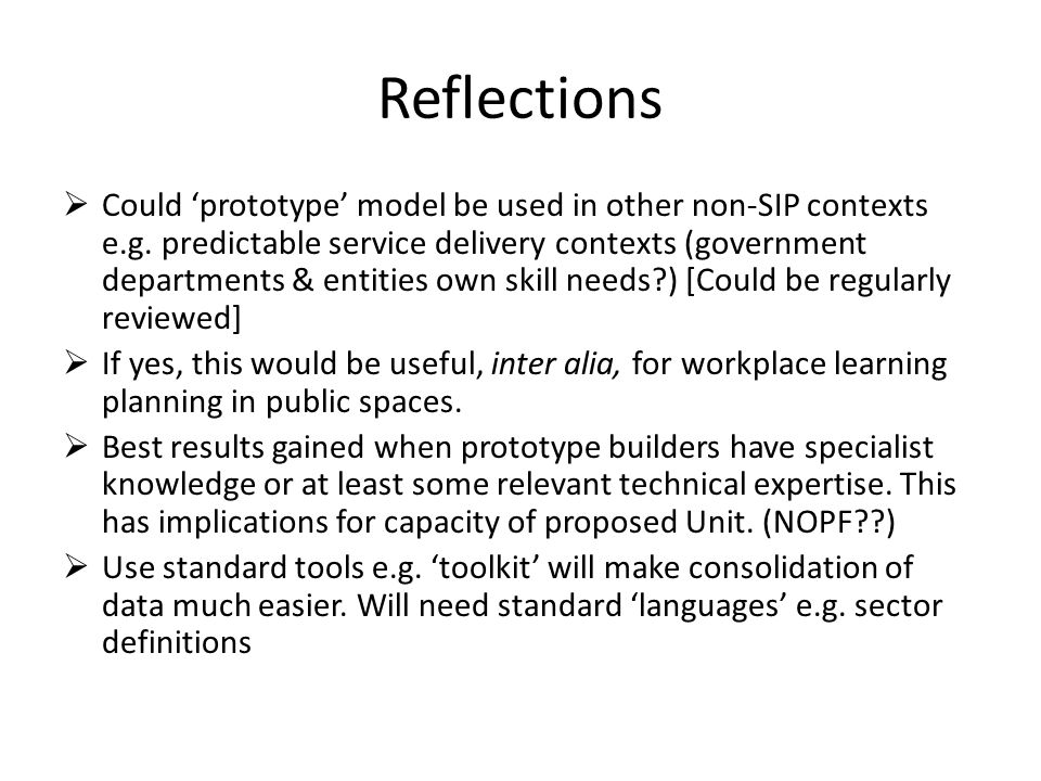 Reflections  Could 'prototype' model be used in other non-SIP contexts e.g.