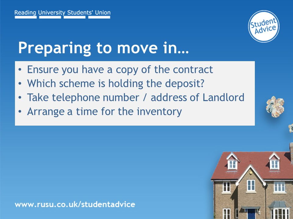 Ensure you have a copy of the contract Which scheme is holding the deposit.