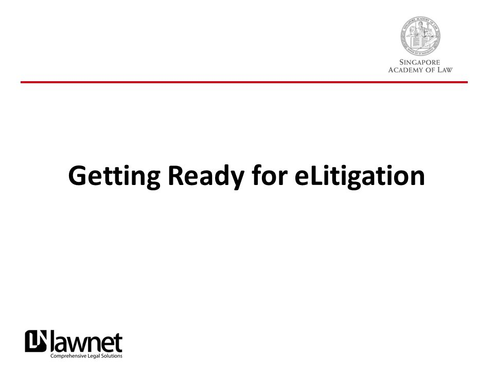 Getting Ready for eLitigation