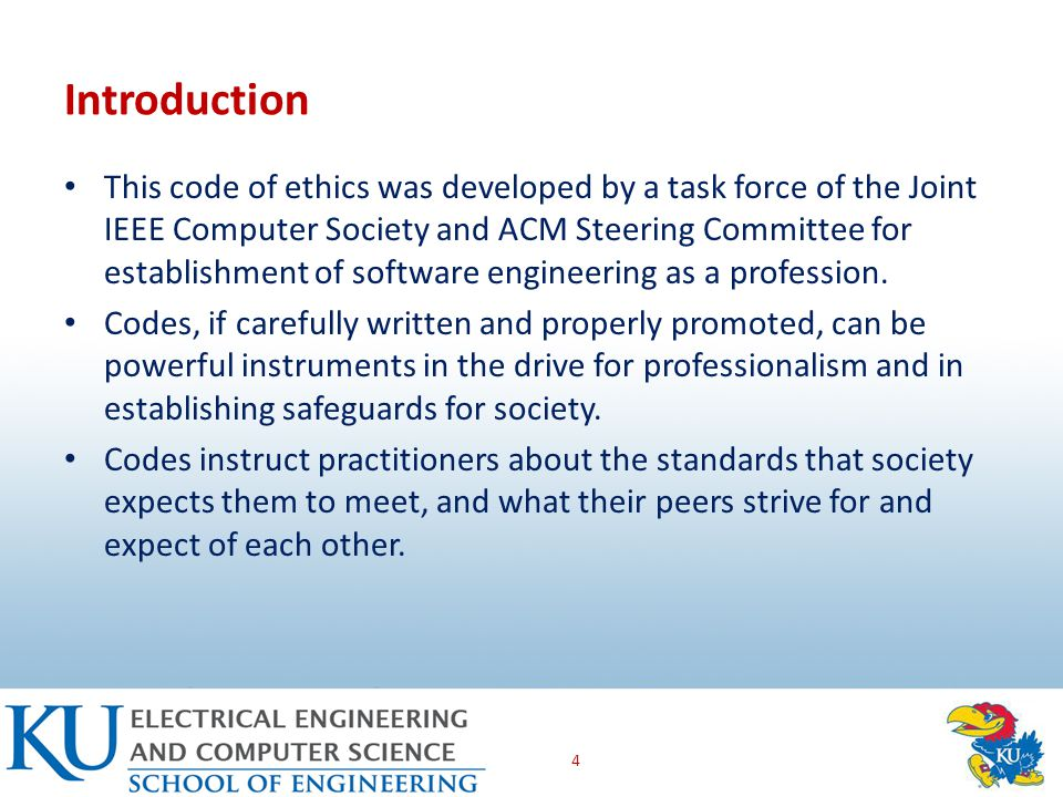 Introduction This code of ethics was developed by a task force of the Joint IEEE Computer Society and ACM Steering Committee for establishment of software engineering as a profession.