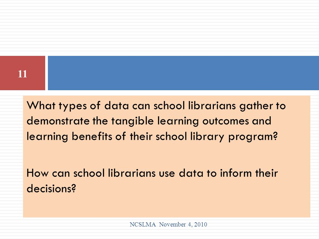 What types of data can school librarians gather to demonstrate the tangible learning outcomes and learning benefits of their school library program? H