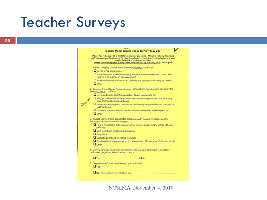 Teacher Surveys NCSLMA November 4, 2010 35