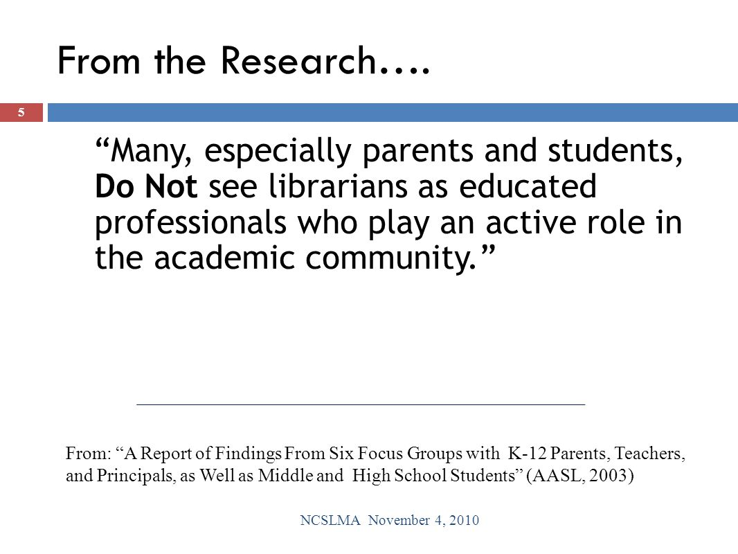 From the Research…. Parents...