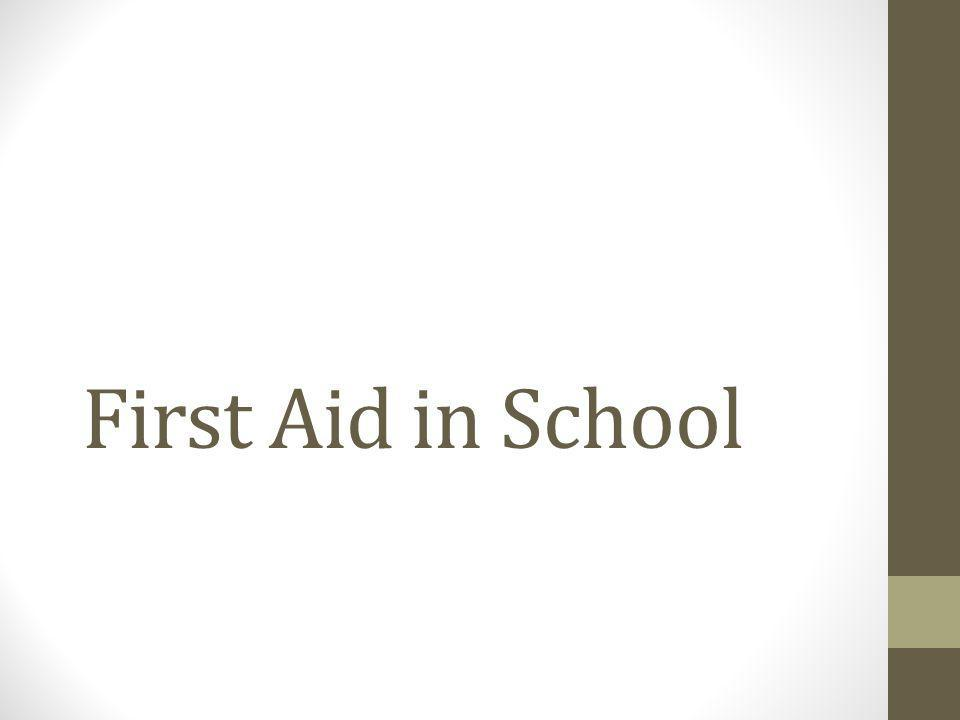 First Aid in School