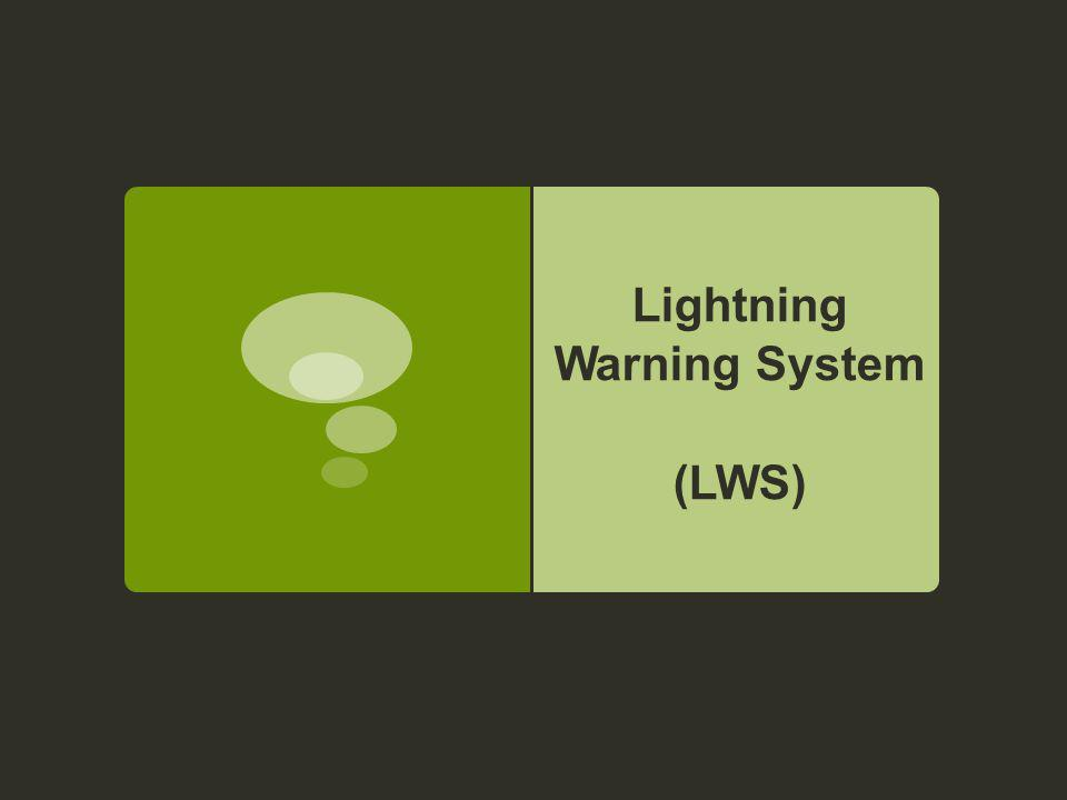 Lightning Warning System (LWS)