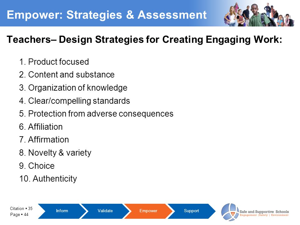 Page  44 Empower: Strategies & Assessment Teachers– Design Strategies for Creating Engaging Work: 1.