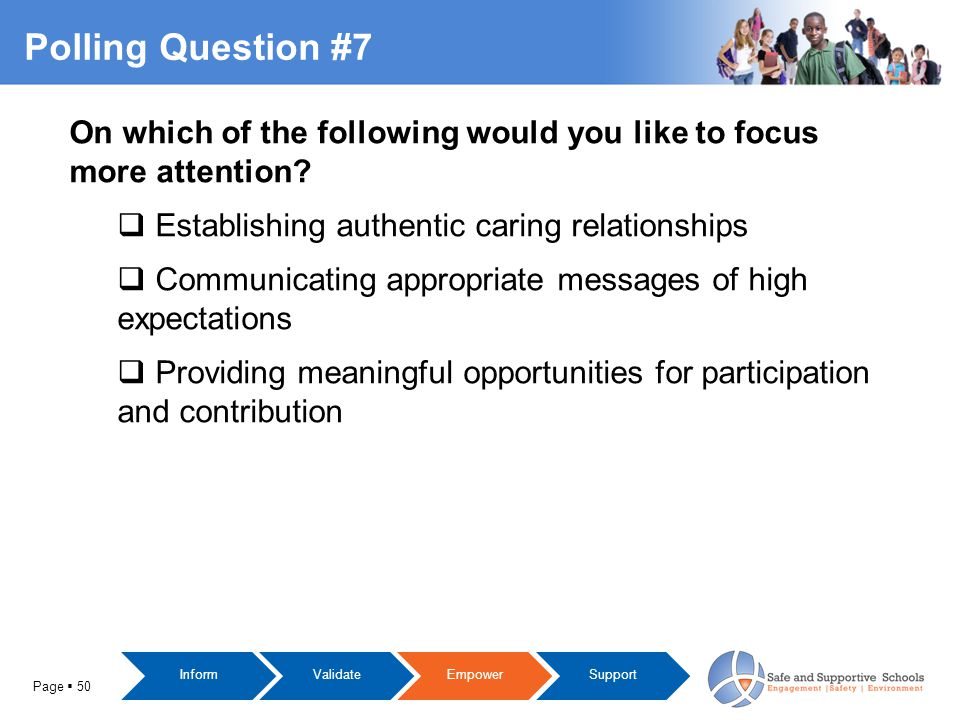 Page  50 Polling Question #7 On which of the following would you like to focus more attention.
