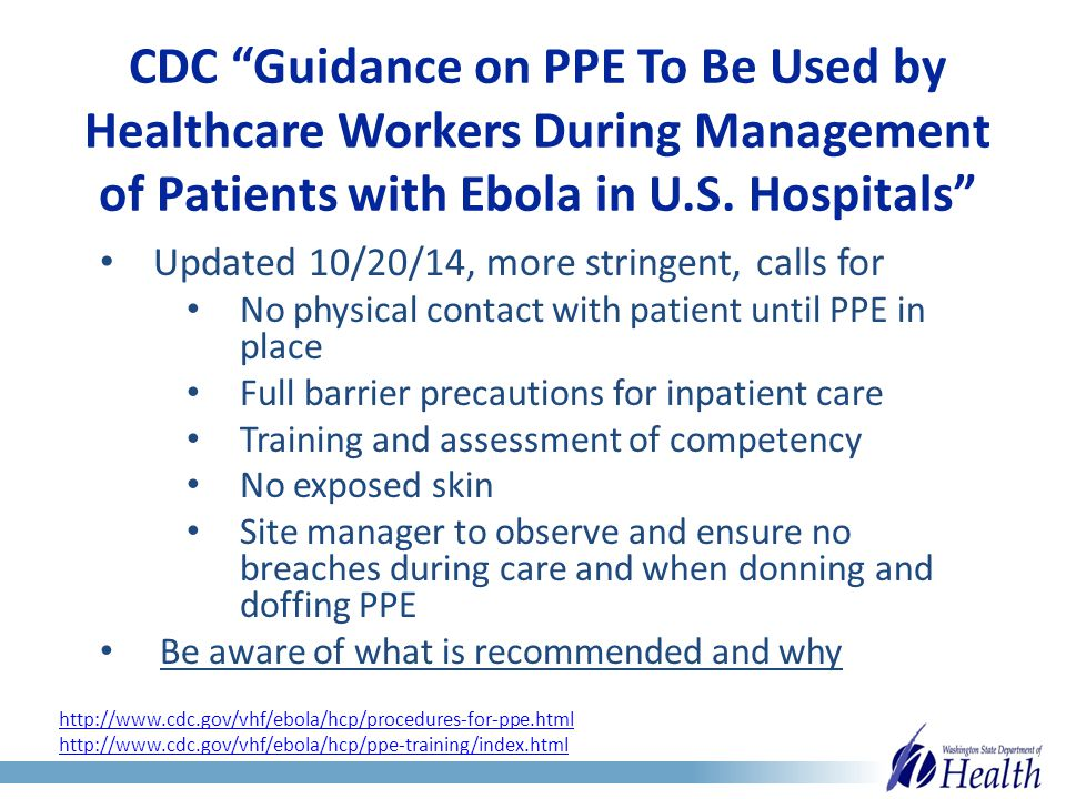 CDC Guidance on PPE To Be Used by Healthcare Workers During Management of Patients with Ebola in U.S.