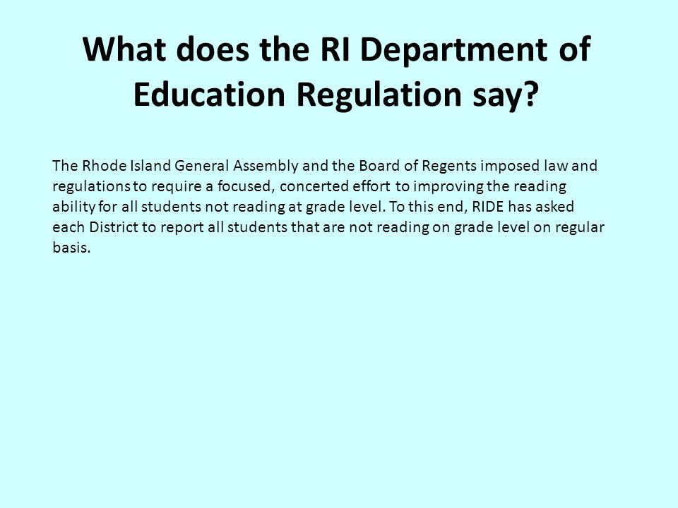 What does the RI Department of Education Regulation say.