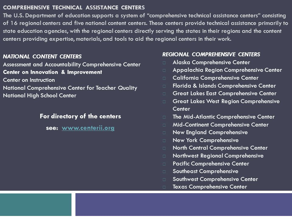 COMPREHENSIVE TECHNICAL ASSISTANCE CENTERS The U.S.