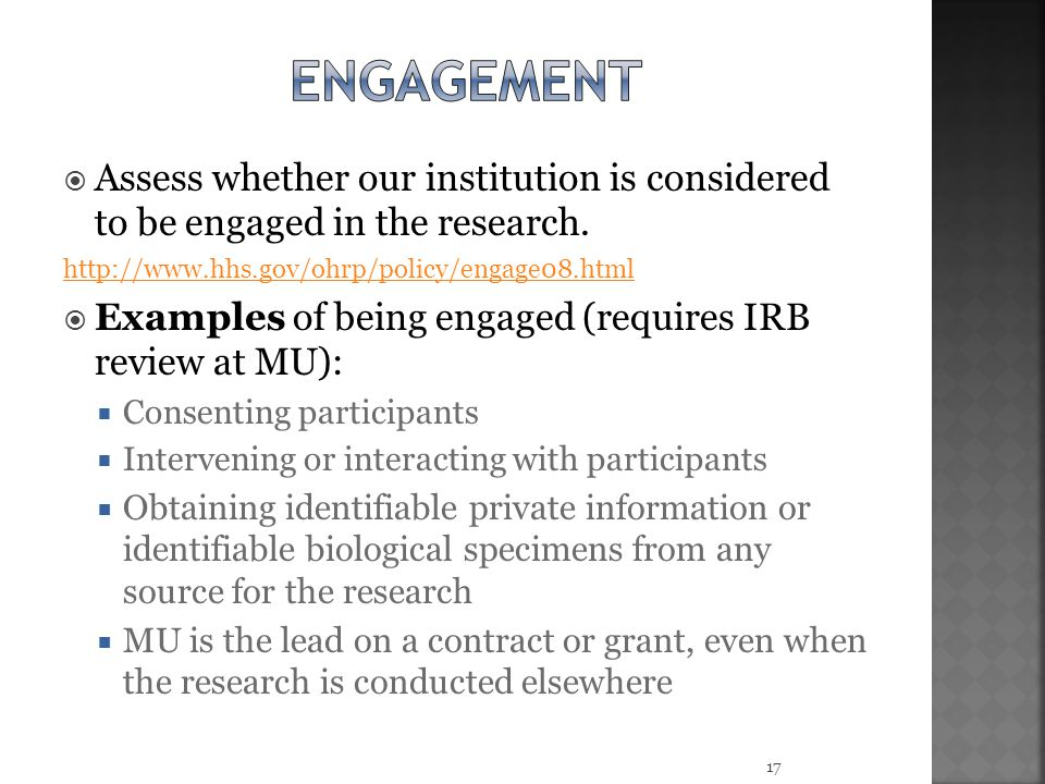  Assess whether our institution is considered to be engaged in the research.