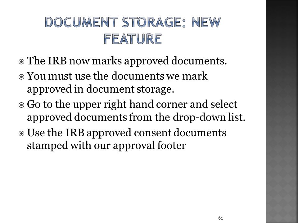  The IRB now marks approved documents.