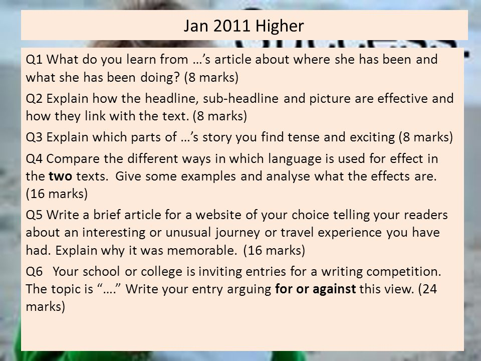 Jan 2011 Higher Q1 What do you learn from …'s article about where she has been and what she has been doing.