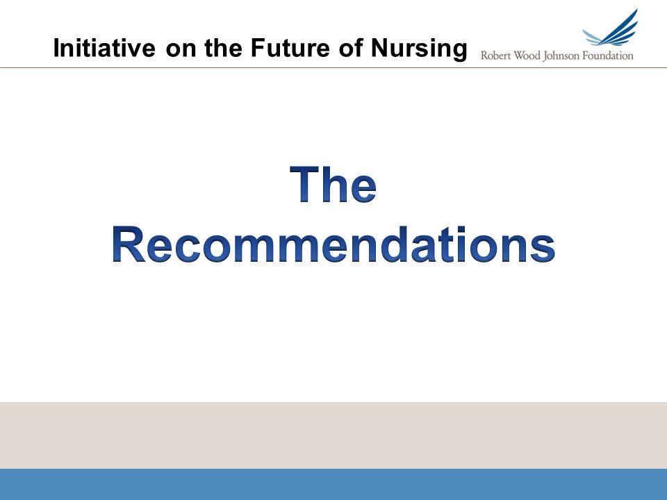 Initiative on the Future of Nursing