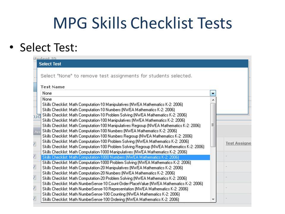 MPG Skills Checklist Tests Select Test: