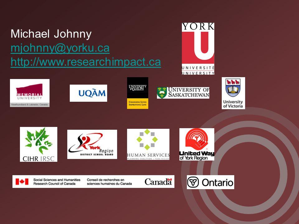 Michael Johnny mjohnny@yorku.ca http://www.researchimpact.ca