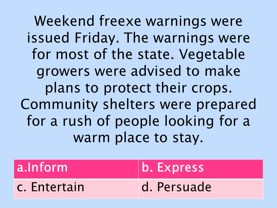 Weekend freexe warnings were issued Friday. The warnings were for most of the state.