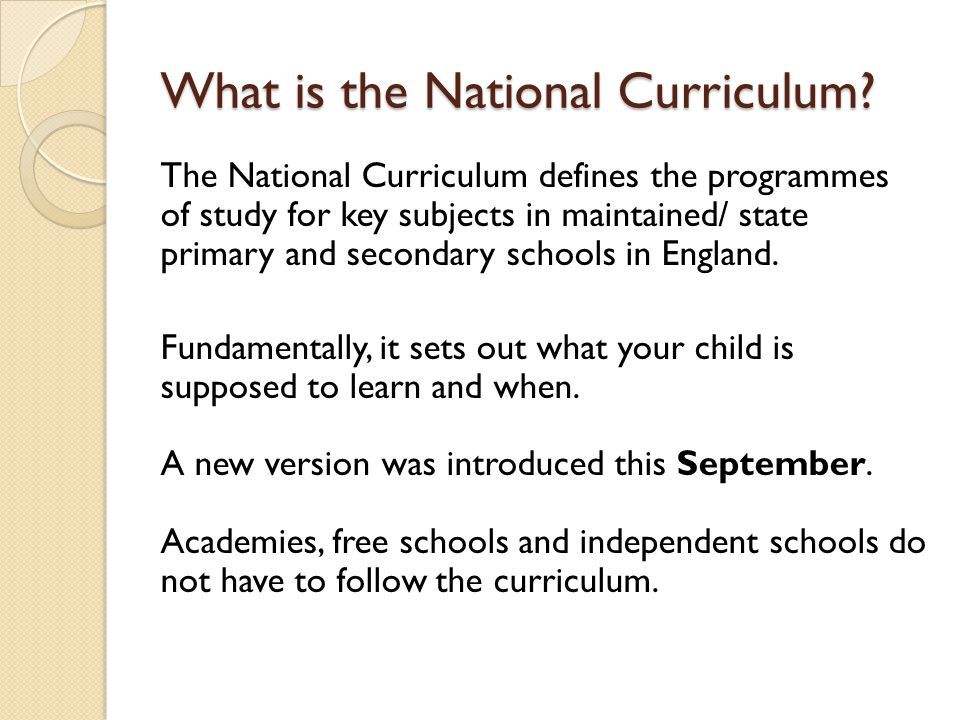 What is the National Curriculum.
