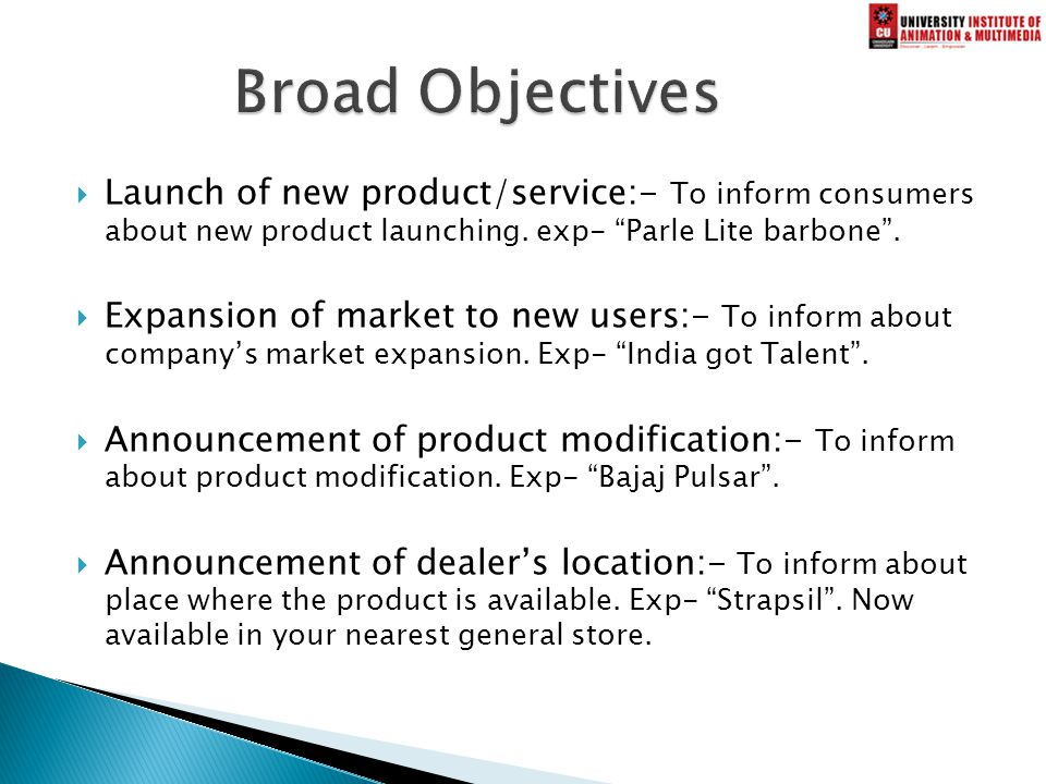  Launch of new product/service:- To inform consumers about new product launching.