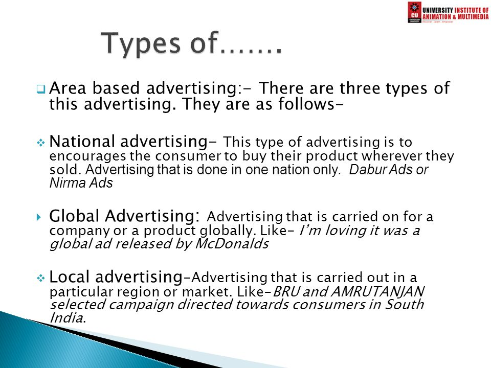  Area based advertising:- There are three types of this advertising.