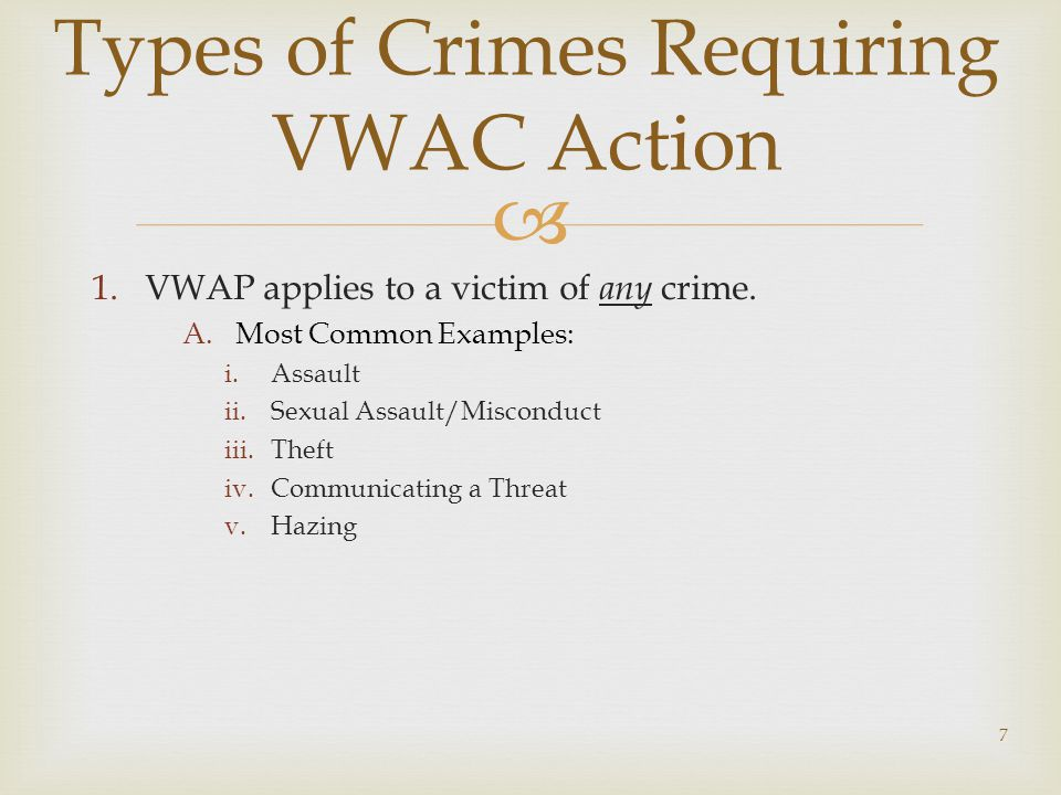  1.VWAP applies to a victim of any crime.