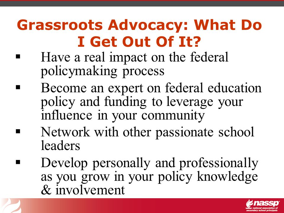 Grassroots Advocacy: What Do I Get Out Of It.