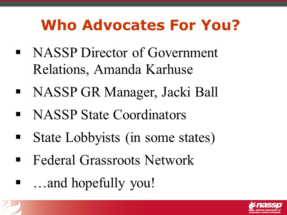 What Does NASSP Government Relations Staff Do for Us.