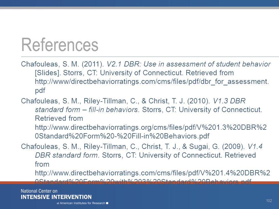 Chafouleas, S. M. (2011). V2.1 DBR: Use in assessment of student behavior [Slides].