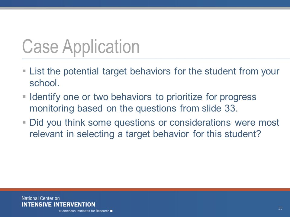  List the potential target behaviors for the student from your school.