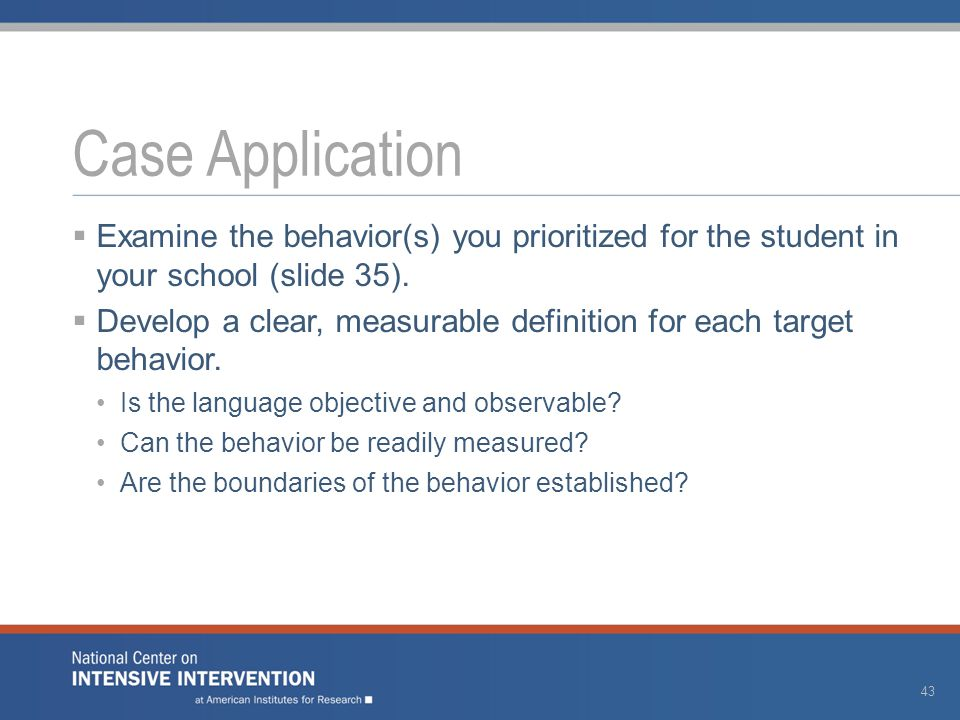  Examine the behavior(s) you prioritized for the student in your school (slide 35).
