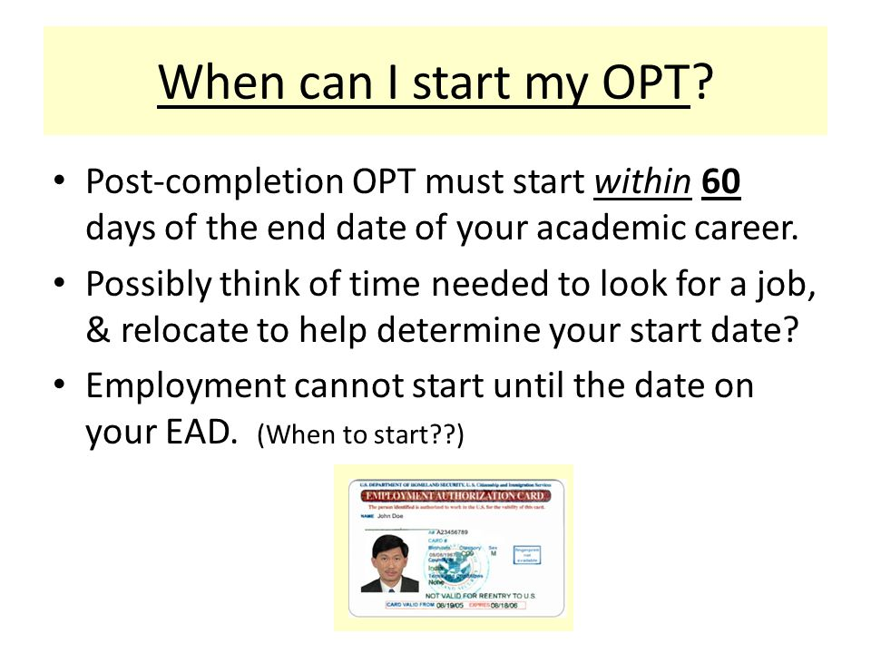When can I start my OPT.