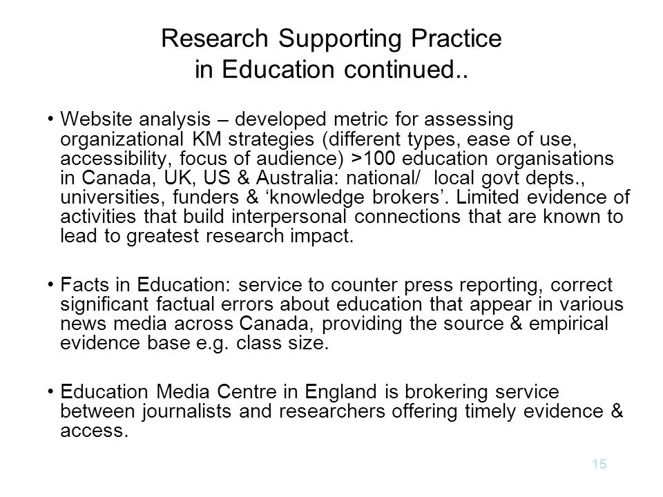 15 Research Supporting Practice in Education continued..