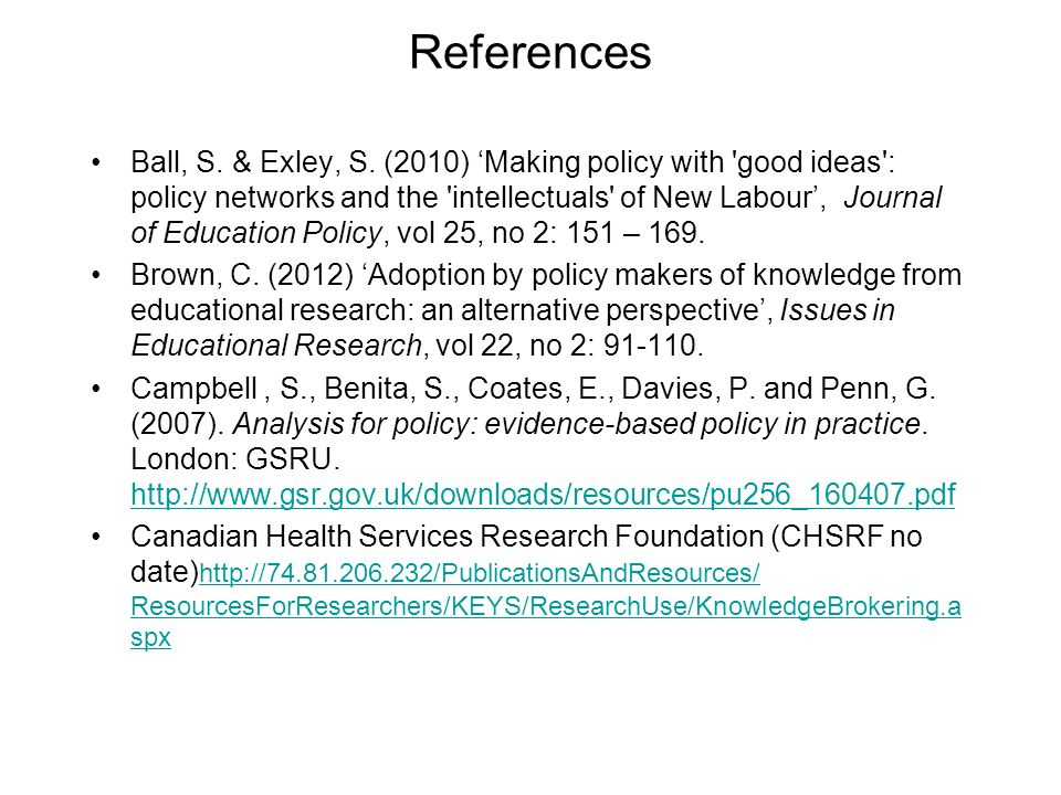 References Ball, S.& Exley, S.