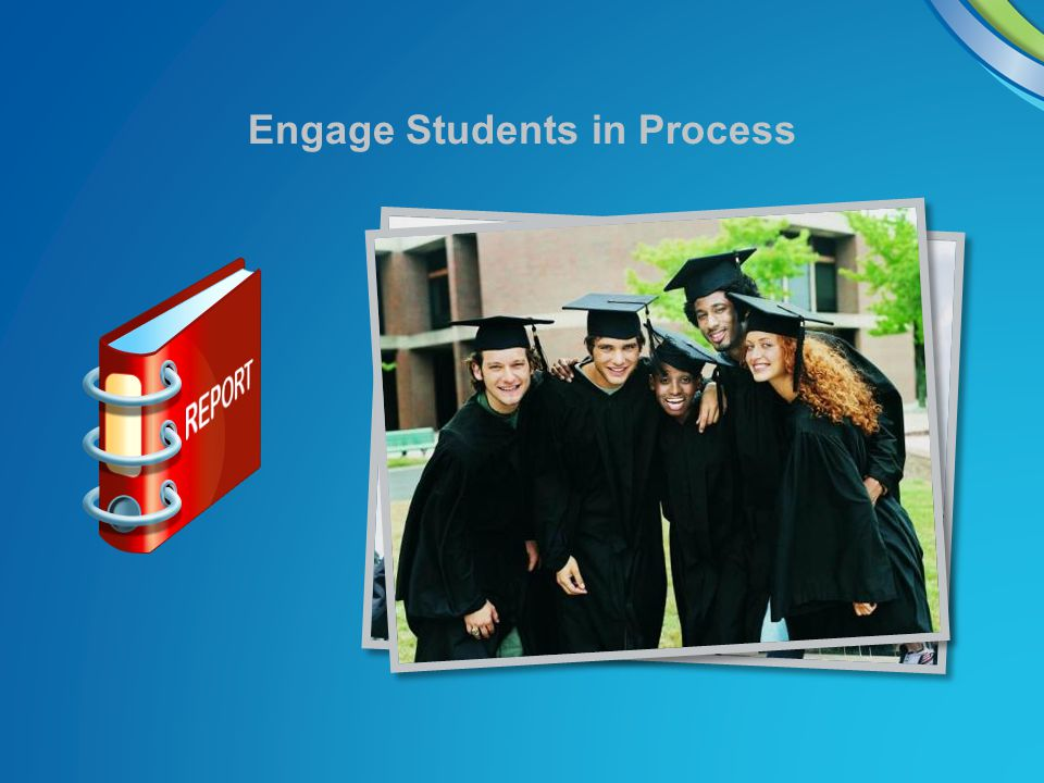Engage Students in Process