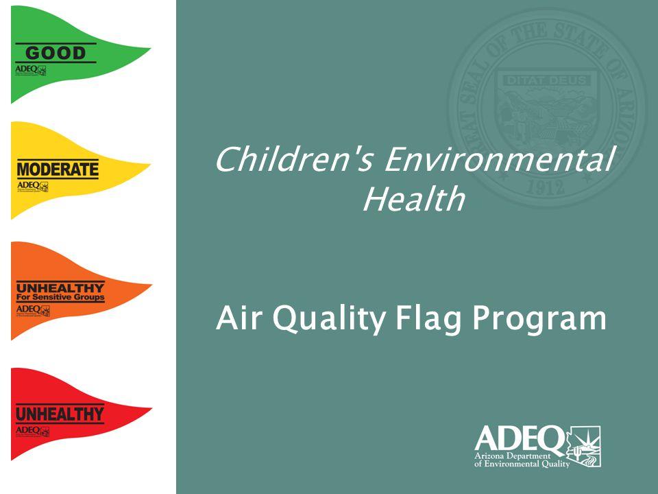 Children's Environmental Health Air Quality Flag Program