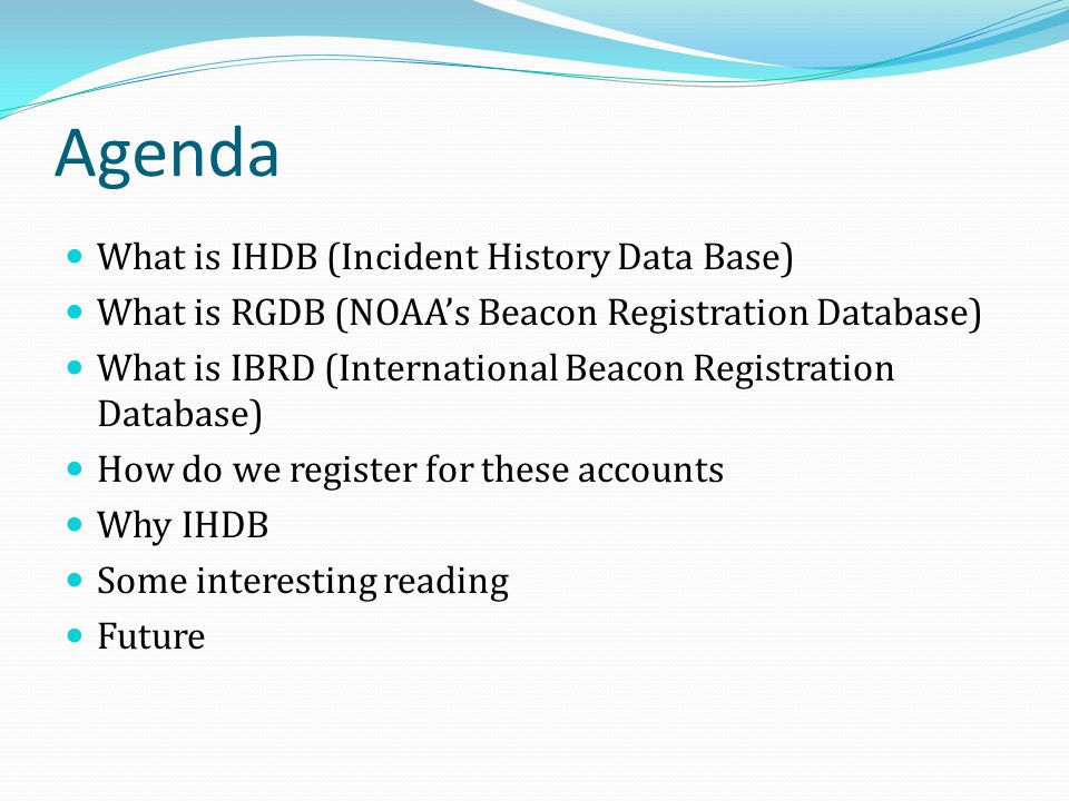 The Future that we would like to see MISLE and IHDB will be linked Auto population of data fields MISLE won't close until IHDB is completed and filled in Auto e-mail of mistakes/questionable data to HQ