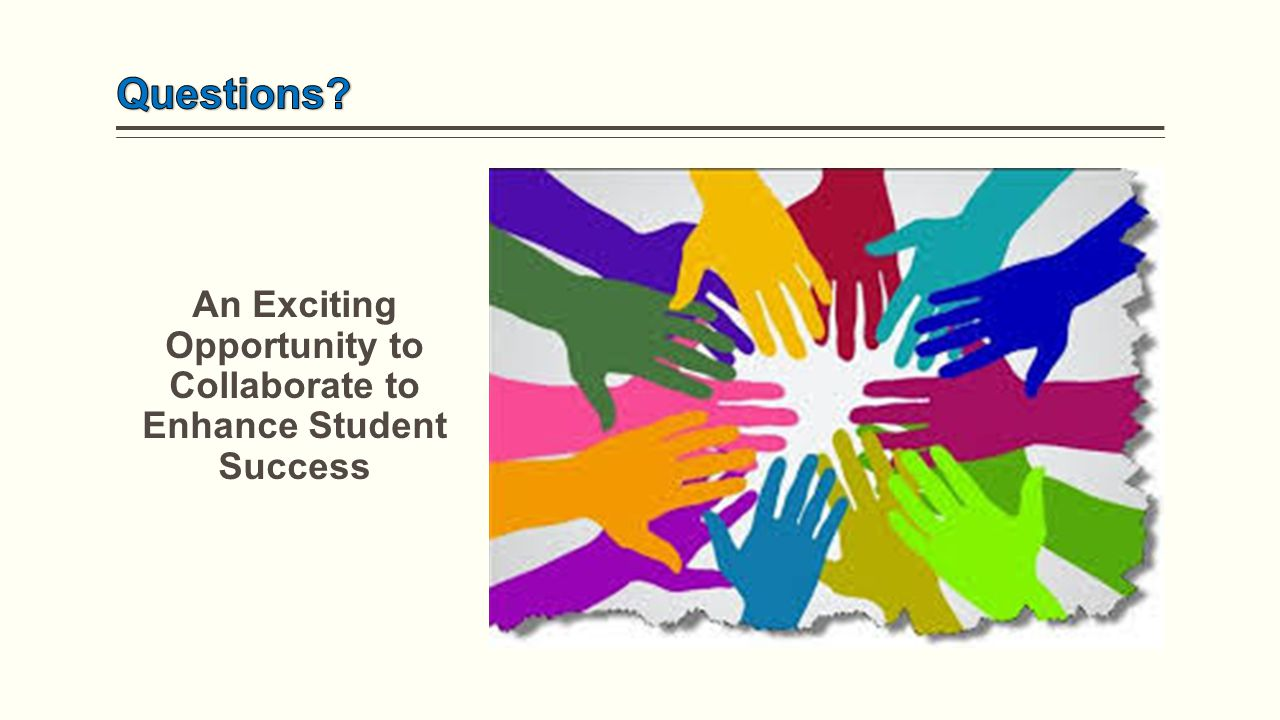 An Exciting Opportunity to Collaborate to Enhance Student Success