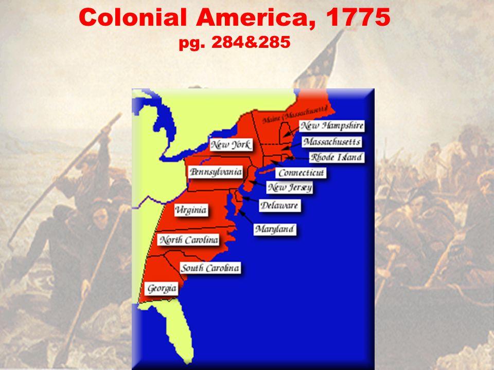 Colonial America, 1775 pg. 284&285