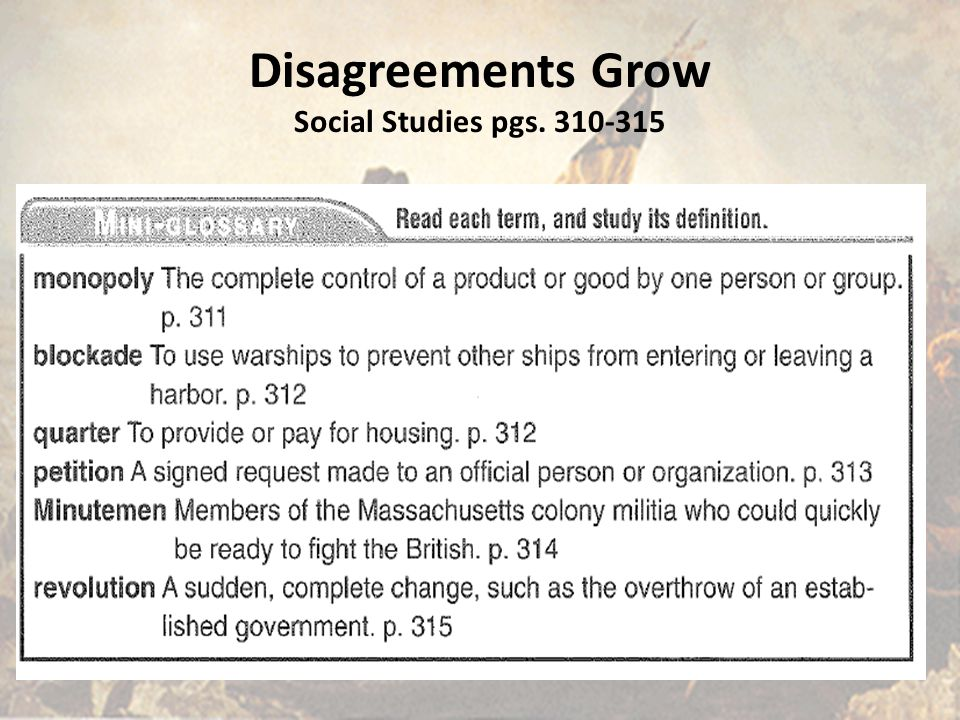 Disagreements Grow Social Studies pgs. 310-315