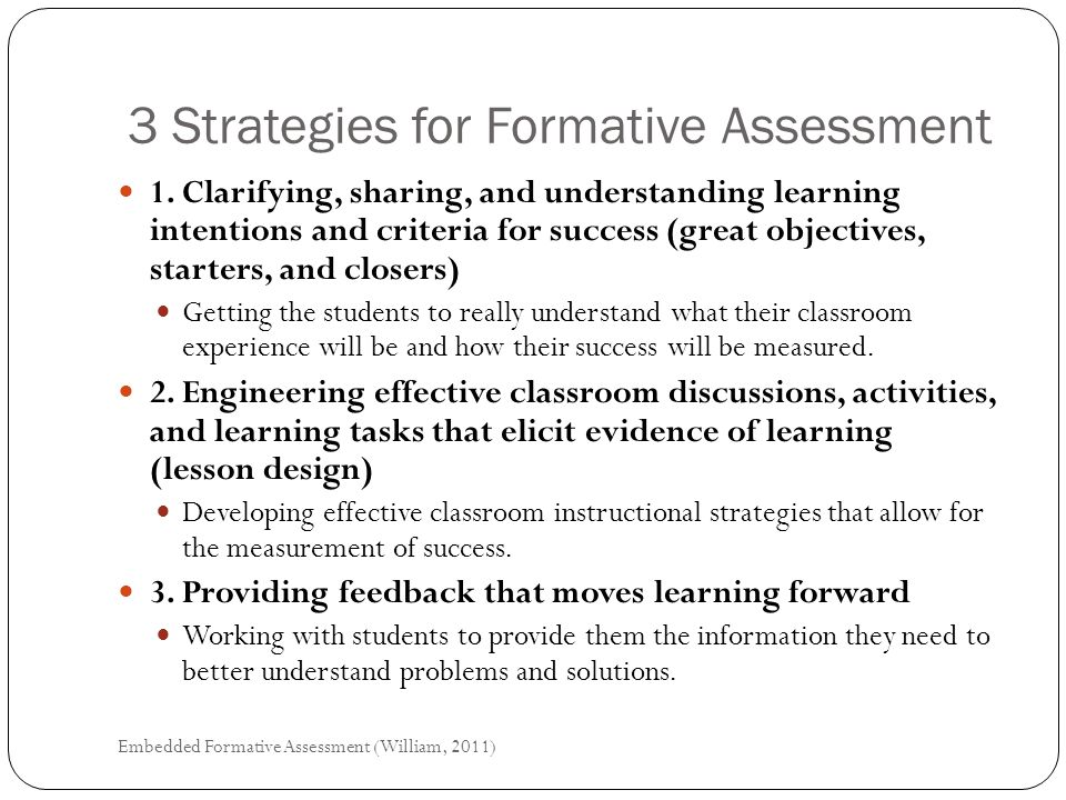 3 Strategies for Formative Assessment 1.