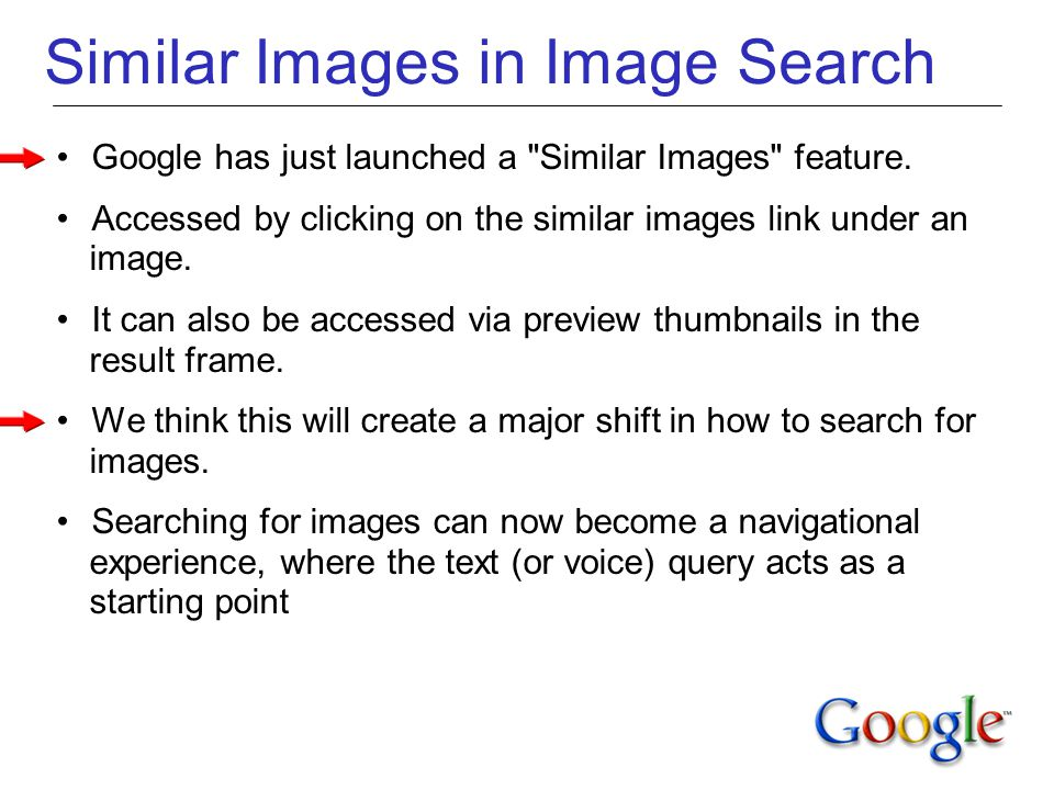 Similar Images in Image Search Google has just launched a Similar Images feature.