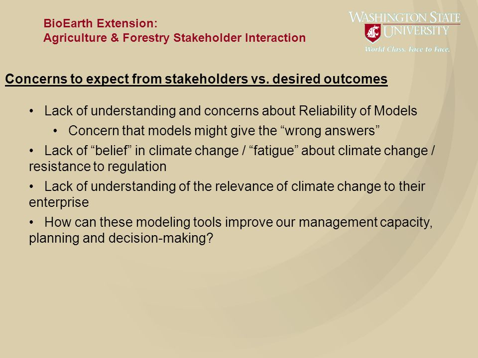 BioEarth Extension: Agriculture & Forestry Stakeholder Interaction Concerns to expect from stakeholders vs.