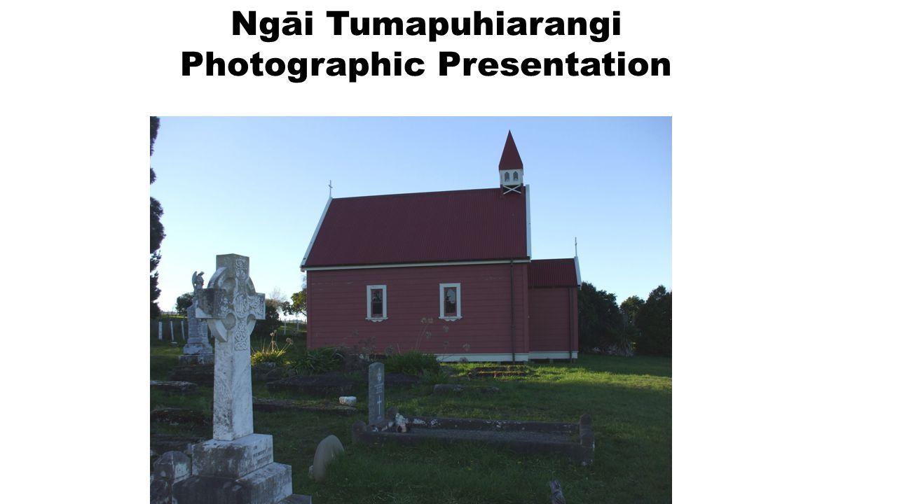 Ngāi Tumapuhiarangi Photographic Presentation
