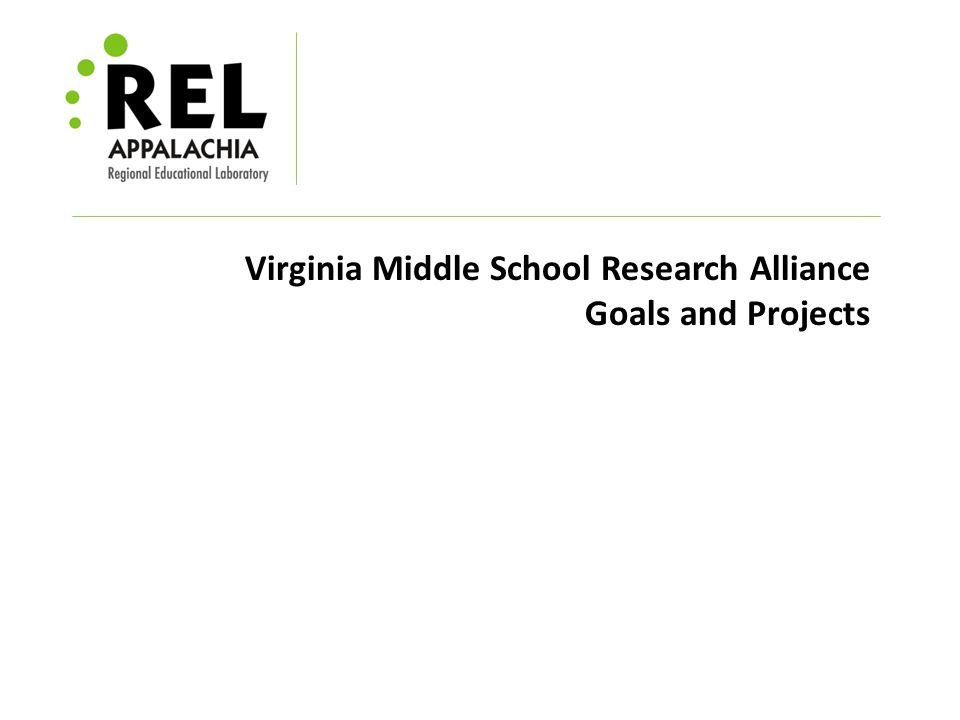 Virginia Middle School Research Alliance Goals and Projects