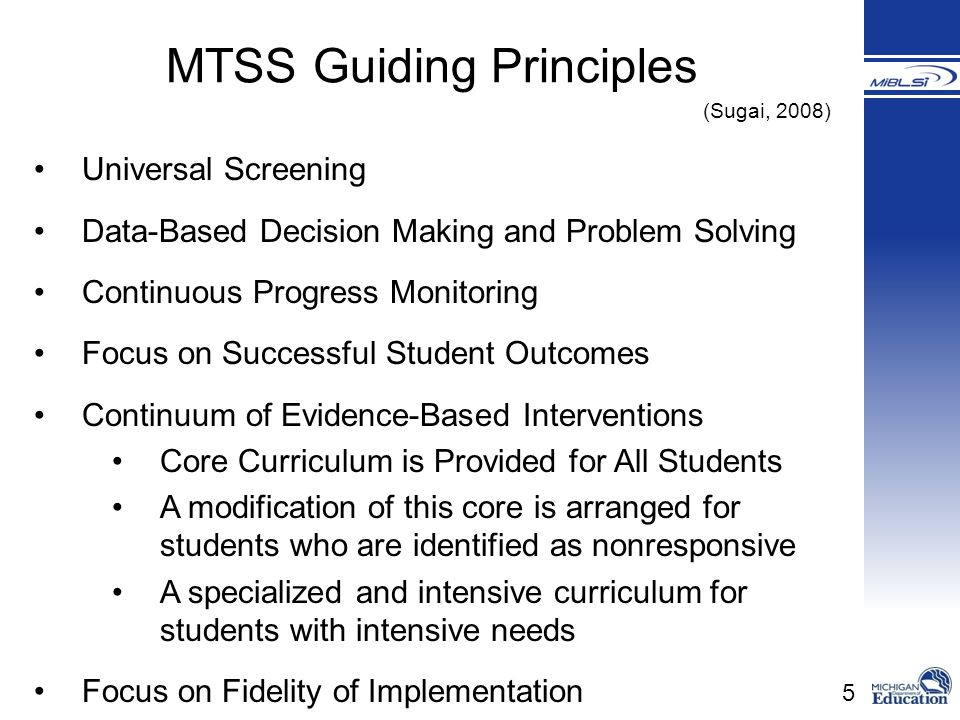 5 Universal Screening Data-Based Decision Making and Problem Solving Continuous Progress Monitoring Focus on Successful Student Outcomes Continuum of