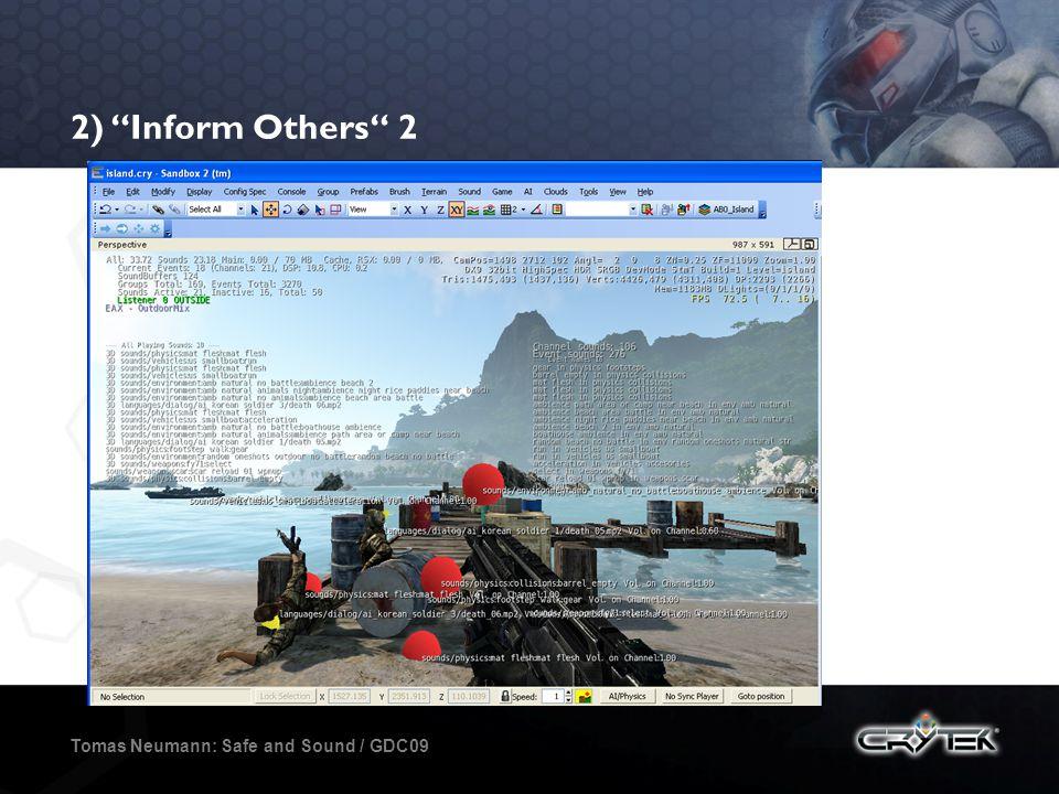 2) Inform Others 2 Tomas Neumann: Safe and Sound / GDC09